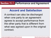 Disputes can be settled by Accord and Satisfaction