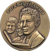 Pura Belpré Award honoring a Latino writer and illustrator whose children's books best portray, affirm and celebrate the Latino cultural experience