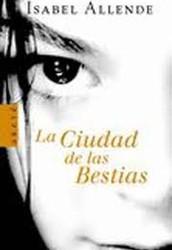 """""""La ciudad de las bestias"""" de Isabel Allende"""