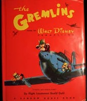 "Roald Dahl's 1st book ""The gremlins"""