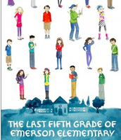 The Last Fifth Grade of Emerson Elementary