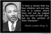 Did Martin Luther King, Jr's Dream Come true?