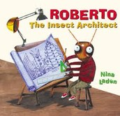 Roberto The Insect Architect