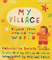 My Village: Rhymes from Around the World (Variant)