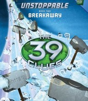 The 39 clues unstoppable book two breakaway,