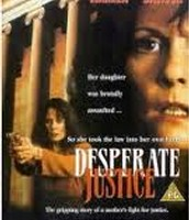 "Movie based on the book ""Desperate Justice"""