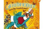 Grandmother Have the Angels Come? By Denise Vega, illustrated by Erin Eitter Kono