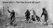 The War That Was Supposed To End All Wars