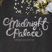 Tonight we launched our new capsule collections- Midnight Palace!