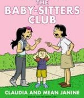 The Baby-Sitters Club® #4: Claudia and Mean Janine