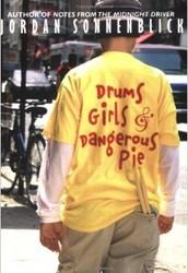 Drums, Grils & Dangerous Pie by Jordan Sonnenblick