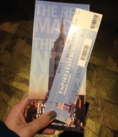 This is what the tickets for the observation deck looks like, at the Empire State Building.
