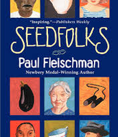 Check out the SeedFolks Book Written by Paul Fleischman!!!