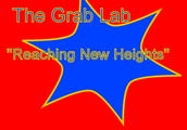 The Grab Lab Reaches New Heights!!