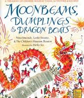 Moonbeams, Dumplings, & Dragon Boats