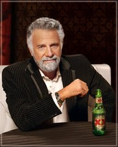 """"""" I don't always drink beer, but when i do i smoke drywall in a crackpipe"""""""