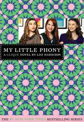My Little Phony  Book by Lisi Harrison Review by Amanda