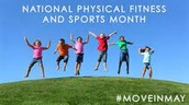 May is National Physical Fitness Awareness and Sports Month!
