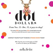 EARN Dot Dollars!  For every $50 you spend by 12/15, get $25 in shopping credit!