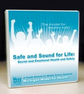 Safe and Sound for Life: Social and Emotional Health and Safety