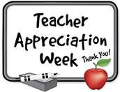 Teacher Appreciation Week May 2-6