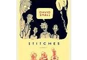 Stitches: a memoir by David Small.