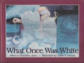 What Was Once White