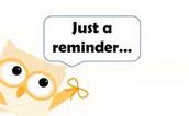 Reminders & FYI's