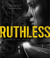 Ruthless by Carolyn Adams