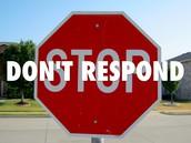Don't respond