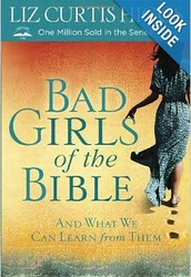 Let these Bad Girls show you why studying the Bible has never been more fun!