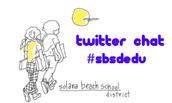 #SBSDEDU Twitter chat is TONIGHT!