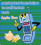 Text Loans- Cash On As Short Notice