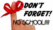 Friday, May 27, 2016 - No School - Inclement Weather Make-Up Day #4