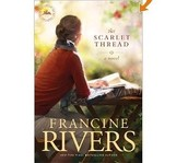 The Scarlett Thread by Francine Rivers