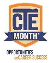 February is National Career And Technical Education (CTE) Month®~