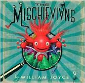 Mischievians a book by William Joyce
