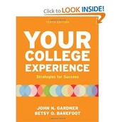 Your LSC Experience (Two-Year College Edition) By John N. Gardner & Betsy O. Barefoot