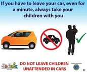 Do not leave children unattended in cars.