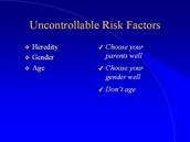 Uncontrollable risk