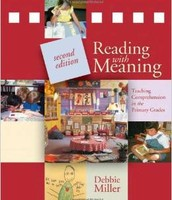 Reading with Meaning, by Debbie Miller