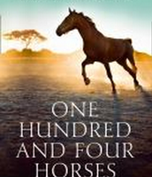 One Hundred and Four Horses: A Memoir of Farm, Family Africa and Exile