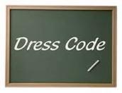 Dress Code Reminder