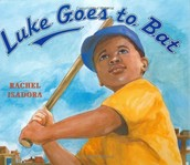 Our story this week: Luke Goes to Bat