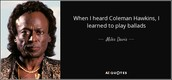 here is a complement from Miles Davis
