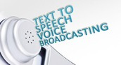 Variety of Voice Broadcast
