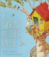 A House of Her Own by Jenny Hughes and Jonathan Bentley