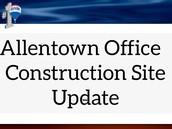 Allentown Construction Site Update