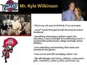 11th/12th Grade Principal Mr. Wilkinson