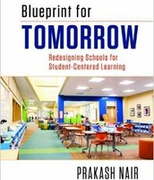 Blueprint for Tomorrow: Redesigning Schools for Student-Centered Learning
